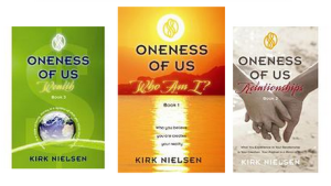 Oneness of Us Books by Kirk Nielsen